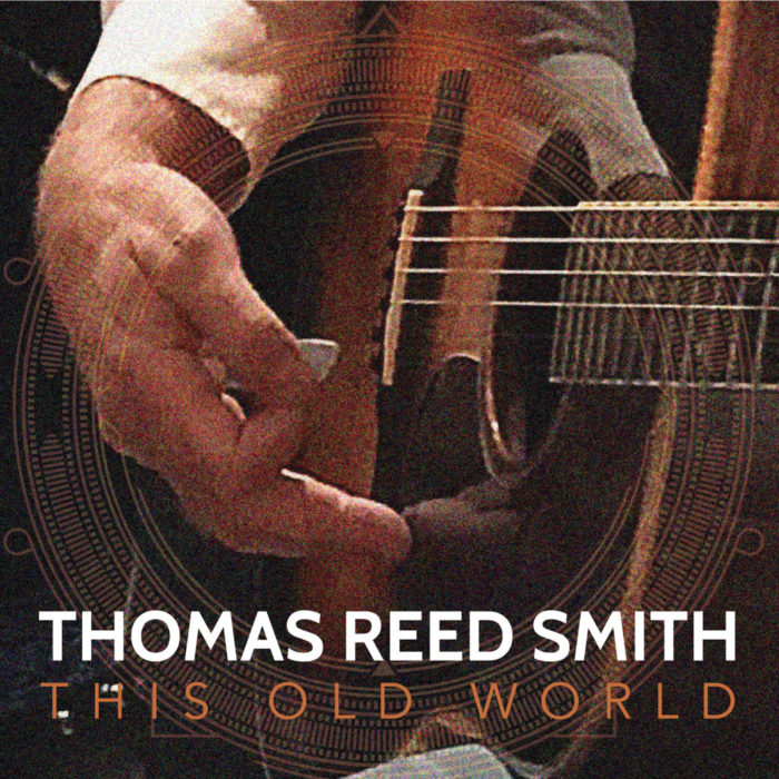This Old World by Thomas Reed Smith